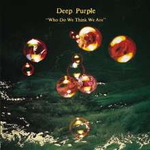 Deep Purple: Who Do We Think We Are (remastered) (180g), LP