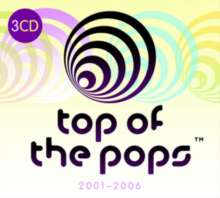 Top Of The Pops: 2001 - 2006, 3 CDs