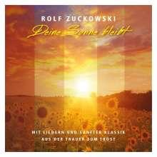 Rolf Zuckowski: Deine Sonne bleibt: Aus der Trauer zum Trost, CD