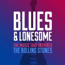 Blues & Lonesome: The Music That Inspired The Rolling Stones, 2 CDs