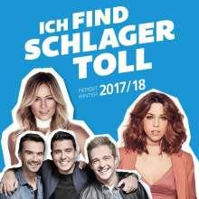 Ich find Schlager toll: Herbst/Winter 2017/18, 2 CDs