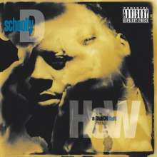 Schoolly D: How A Black Man Feels, CD