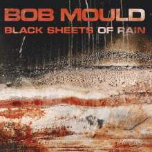 Bob Mould: Black Sheets Of Rain, CD