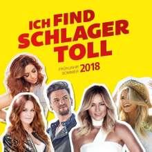 Ich find Schlager toll - Frühjahr/Sommer 2018, 2 CDs