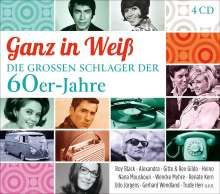 Ganz in Weiß: Die großen Schlager der 60er-Jahre, 4 CDs