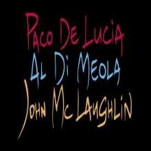 Paco de Lucia, Al Di Meola & John McLaughlin: The Guitar Trio (remastered) (180g), LP