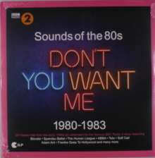 BBC Radio 2: Sounds Of The 80s - Don't You Want Me, 2 LPs