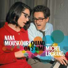 Nana Mouskouri: Quand On S'Aime - A Tribute To Michel Legrand, 2 CDs