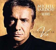 Michel Sardou: L'Album De Sa Vie: 50 Titles, 3 CDs