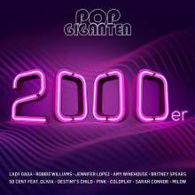 Pop Giganten: 2000er, 2 CDs