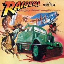Raiders Of The Lost Dub (180g), LP
