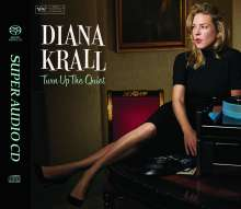 Diana Krall (geb. 1964): Turn Up The Quiet (Hybrid-SACD), Super Audio CD