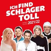 Ich find Schlager toll - Herbst/Winter 2021/22, 2 CDs