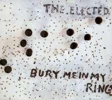 Elected: Bury Me In My Rings, CD