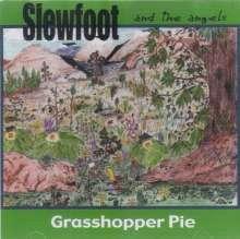 Slewfoot & The Angels: Grasshopper Pie, CD