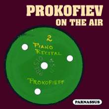 Sergei Prokofieff - Prokoffieff on the Air (New York Radio Broadcast 16.1.1937), CD