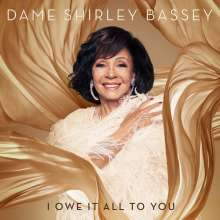 Shirley Bassey: I Owe It All To You, CD