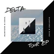 Mumford & Sons: Delta Tour EP (Limited Edition), LP