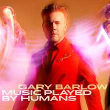 Gary Barlow: Music Played By Humans (Limited Deluxe Book Pack), CD