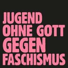 "Tocotronic: Jugend ohne Gott gegen Faschismus (Limited Edition), Single 7"""
