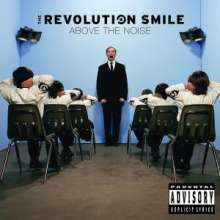 Revolution Smile: Above The Noise, CD