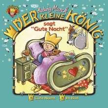 Hedwig Munck: Der Kleine König sagt gute Nacht, CD
