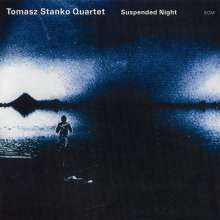 Tomasz Stańko (1943-2018): Suspended Night, CD