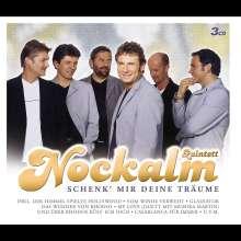 Nockalm Quintett: Schenk' mir deine Träume, 3 CDs