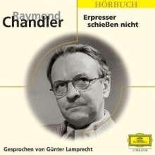 Chandler,Raymond:Erpresser schießen nicht, 2 CDs