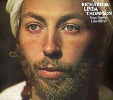 Richard & Linda Thompson: Pour Down Like Silver, CD