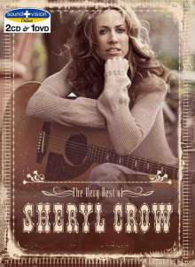 Sheryl Crow: The Very Best Of Sheryl Crow (Sound & Vision), 2 CDs