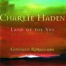 Charlie Haden (1937-2014): Land Of The Sun, CD
