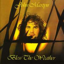 John Martyn: Bless The Weather, CD