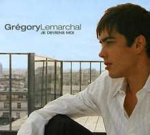 Gregory Lemarchal: Je Deviens Moi, CD