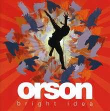 Orson: Bright Idea, CD