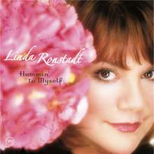 Linda Ronstadt: Hummin' To Myself, CD