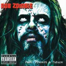 Rob Zombie: Past, Present & Future (CD + DVD), 2 CDs