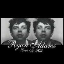 Ryan Adams: Love Is Hell, CD