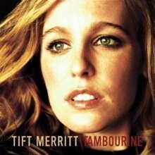 Tift Merritt: Tambourine, CD