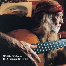 Willie Nelson: It Always Will Be, CD