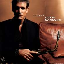 David Sanborn (geb. 1945): Closer, CD