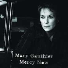 Mary Gauthier: Mercy Now, CD