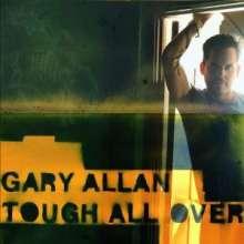 Gary Allan: Tough All Over, CD
