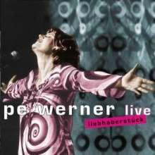 Pe Werner: Liebhaberstück - Live 2004, CD