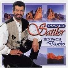 Oswald Sattler: Einfach Danke, CD