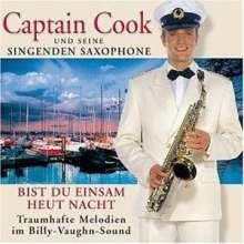 Captain Cook & Seine Singenden Saxophone: Bist du einsam heut Nacht, CD