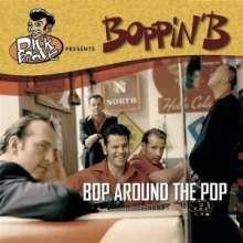 Boppin' B: Dick Brave Presents Bop Around The Pop, CD