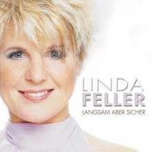 Linda Feller: Langsam aber sicher, CD