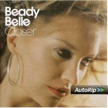 Beady Belle: Closer, CD