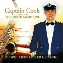 Captain Cook und seine singenden Saxophone: Du bist mein erster Gedanke - Die Neue 2005, CD